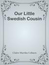 Our Little Swedish Cousin