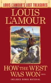 Download How the West Was Won (Louis L'Amour's Lost Treasures)