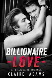 Billionaire Love - Claire Adams book summary
