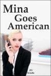 Mina Goes American