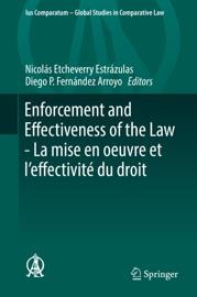 Enforcement And Effectiveness Of The Law La Mise En Oeuvre Et L Effectivit Du Droit