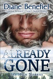 Already Gone - Diane Benefiel book summary