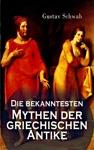 Die Bekanntesten Mythen Der Griechischen Antike