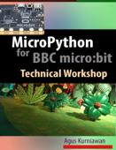 MicroPython for BBC micro:bit Technical Workshop