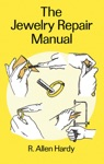 The Jewelry Repair Manual