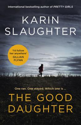 Karin Slaughter - The Good Daughter book
