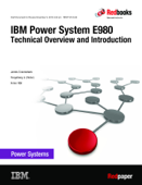 IBM Power System E980: Technical Overview and Introduction