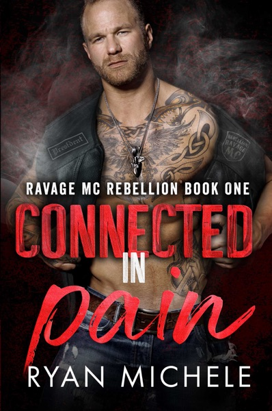 Connected In Pain (Crow & Rylynn Trilogy) - Ryan Michele book cover