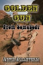 Golden Gun From Somebody