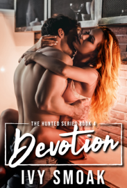 Devotion (The Hunted Series Book 4) book