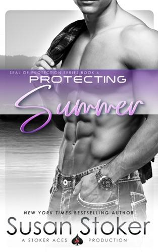 Protecting Summer - Susan Stoker - Susan Stoker