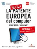 La nuova patente europea del computer. Office 2010 - Windows 7 (1)