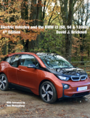 Electric Vehicle Technologies and the i3