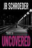 JB Schroeder - Uncovered artwork