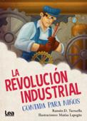 La revolucion industrial contada para niños