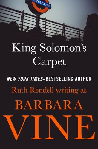 Ruth Rendell - King Solomon's Carpet