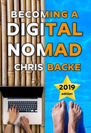 BECOMING A DIGITAL NOMAD - 2019 EDITION