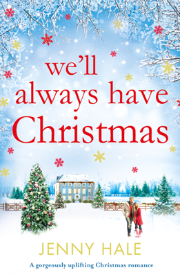 Jenny Hale - We'll Always Have Christmas book