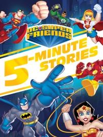 Dc Super Friends 5 Minute Story Collection Dc Super Friends