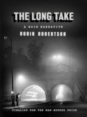 The Long Take - Robin Robertson book