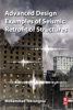 Advanced Design Examples Of Seismic Retrofit Of Structures (Enhanced Edition)