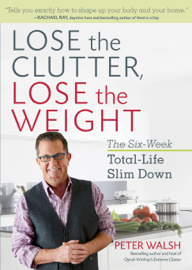 Lose the Clutter, Lose the Weight book