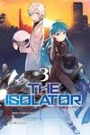 The Isolator Vol 3 Manga