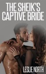 The Sheiks Captive Bride