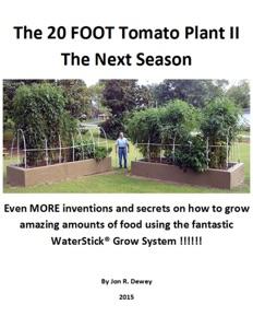 The 20 Foot Tomato Plant II The Next Season Book Cover