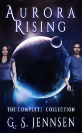 Aurora Rising: The Complete Collection book