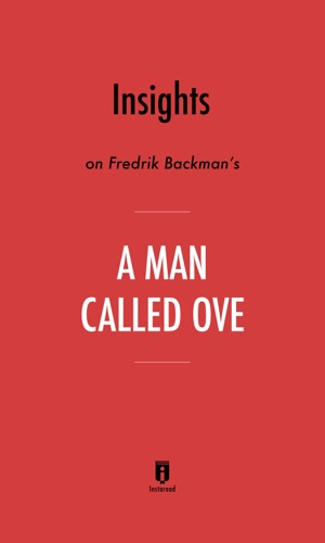 Instareadd - Insights on Fredrik Backman's A Man Called Ove by Instaread