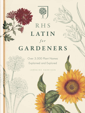 RHS Latin for Gardeners - The Royal Horticultural Society
