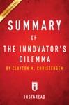 Summary Of The Innovators Dilemma