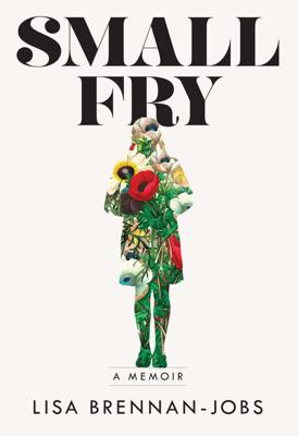 Small Fry - Lisa Brennan-Jobs book