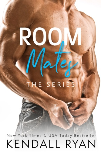 Kendall Ryan - Room Mates (The Series)