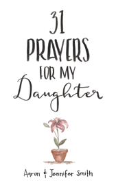31 Prayers For My Daughter book