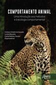Comportamento Animal: Uma Introdução aos Métodos e à Ecologia Comportamental Book Cover