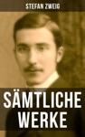 Smtliche Werke Von Stefan Zweig