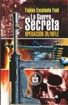 La Guerra Secreta Operacin ZRRifle