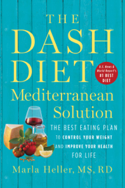 The DASH Diet Mediterranean Solution