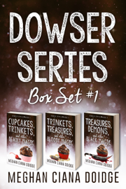 Dowser Series: Box Set 1 - Meghan Ciana Doidge book summary