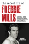 The Secret Life Of Freddie Mills - National Hero Boxing Champion SERIAL KILLER