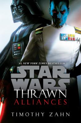 Thrawn: Alliances (Star Wars) - Timothy Zahn book