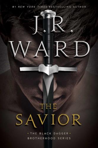 J.R. Ward - The Savior