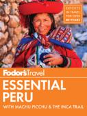 Fodor's Essential Peru