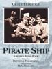 Grace Eldridge, R.A. Morgan & Brittany Falardeau - Pirate Ship A Spoken Word Book  artwork