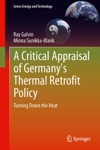 A Critical Appraisal Of Germanys Thermal Retrofit Policy