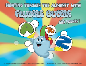 Floating Through the Alphabet With Flubble Bubble & Friends Summary
