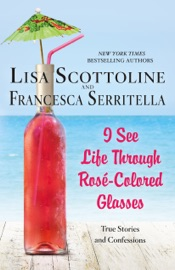I See Life Through Rosé-Colored Glasses PDF Download