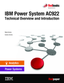 IBM Power System AC922 Technical Overview and Introduction